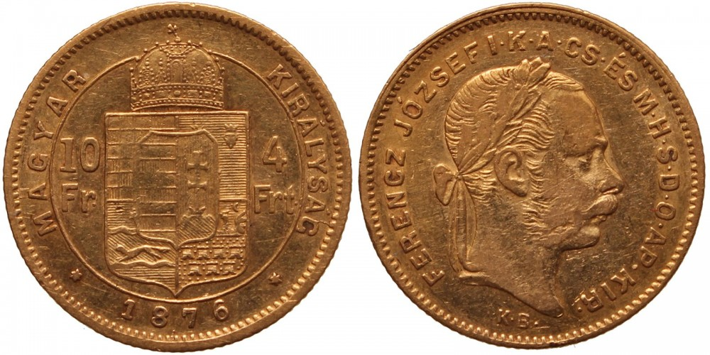 Ferenc József 10 frank-4 forint 1876 KB