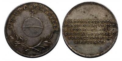 Karolina Auguszta koronázása ezüst zseton 1825 Pozsony