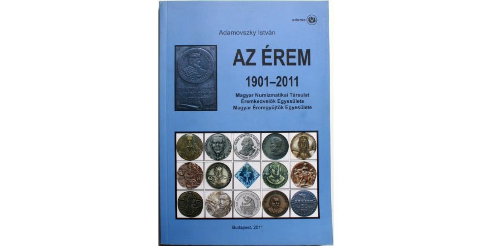 Az érem 1901-2011