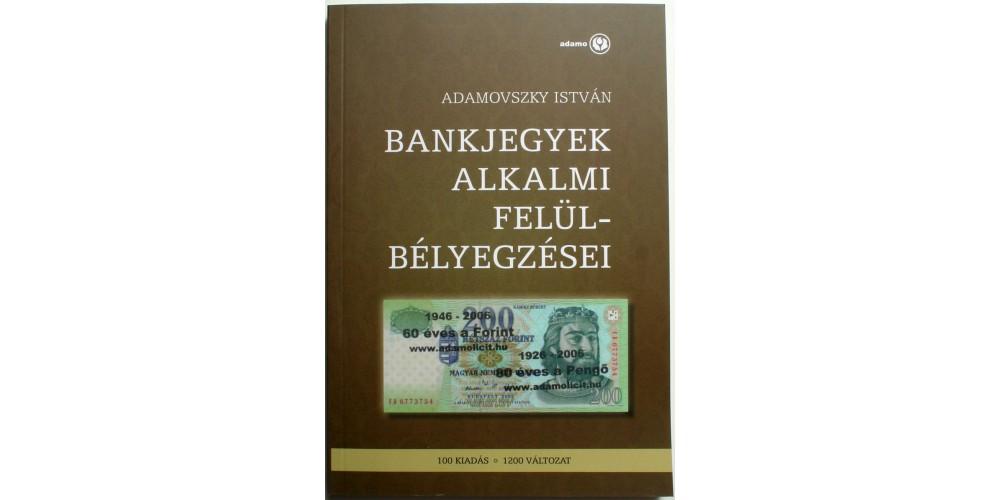 Bankjegyek Alkalmi Felülbélyegzései