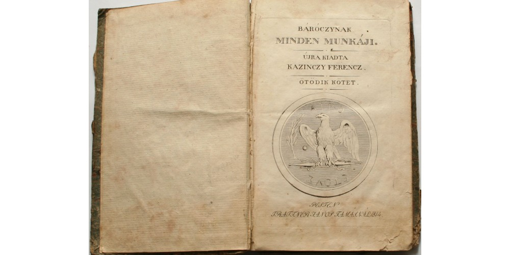 Báróczi Sándor testőríró: Kassándra, Kazinczy Ferenc által kiadva (Pest 1814) R!