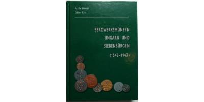 Erdélyi és Magyar bányapénzek 1549-1947