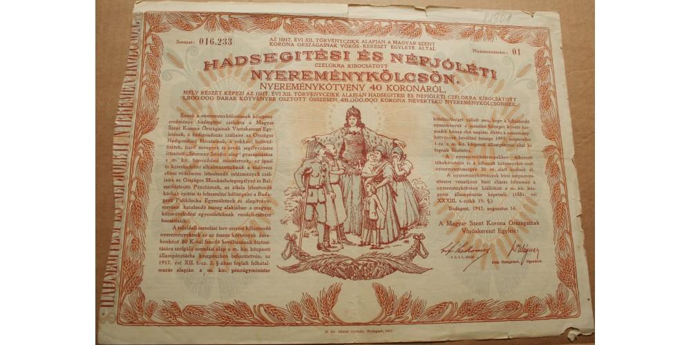 Vöröskereszt Hadsegítési és Népjóléti Nyereménykölcsön 40 korona 1917