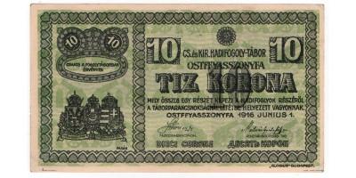 Ostffyasszonyfa hadifogolytábor 10 korona 1916