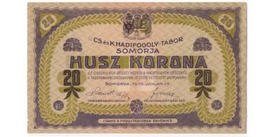 Somorja hadifogolytábor 20 korona 1916