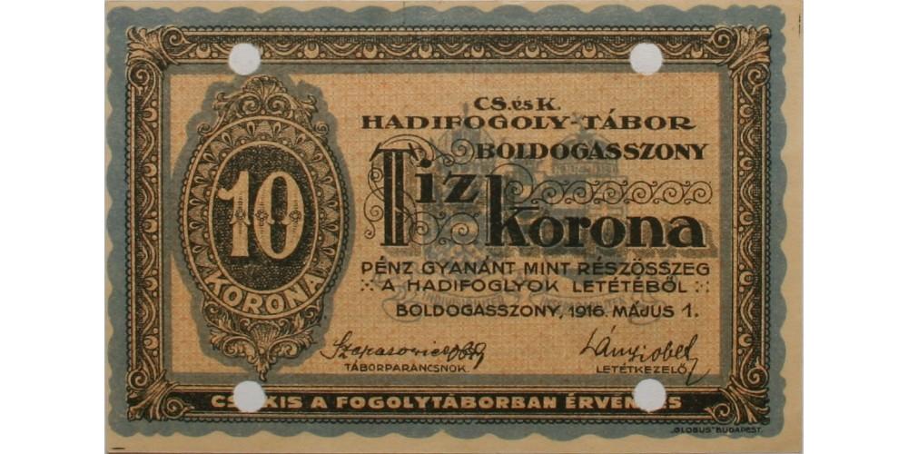 Boldogasszony hadifogolytábor 10 korona 1916 érvénytelenítve