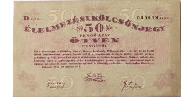 Élelmezési Kölcsönjegy 50 pengő 1945