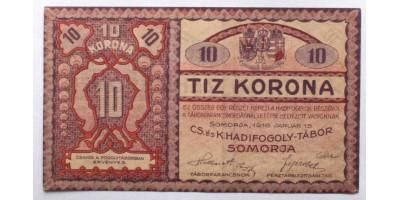 Somorja hadifogolytábor 10 korona 1916