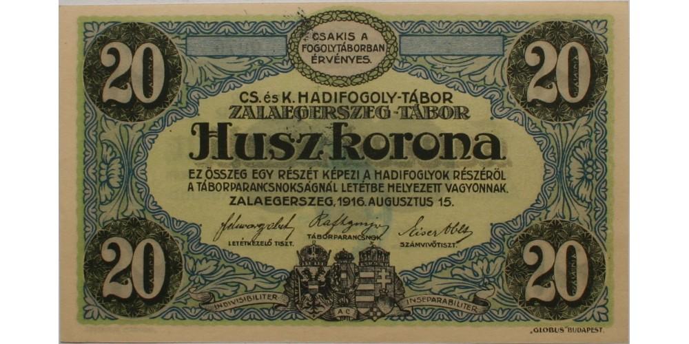 Zalaegerszeg hadifogolytábor 20 korona 1916 felülbélyegzéssel R!